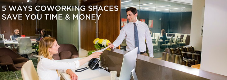 5 Ways Coworking saves you time and money