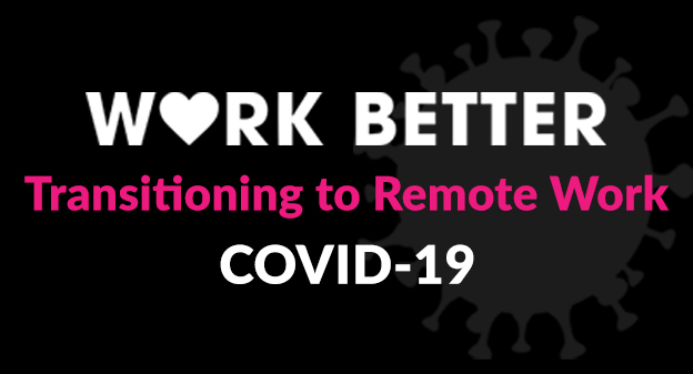 Transitioning to Remote Work During COVID-19